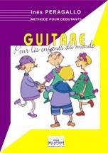 Peragallo Ines - Guitare Pour Les Enfants Du Monde