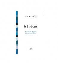 Bellocq Ivan - 6 Pieces Pour Flute Et Piano
