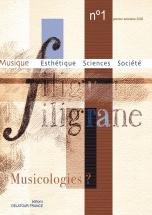 Revue Filigrane N°1 - Musicologies ?