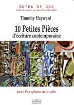 Hayward Timothy - 10 Petites Pieces D'ecriture Contemporaine