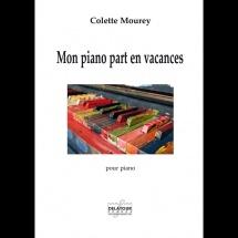 Mourey Colette - Mon Piano Part En Vacances