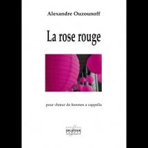 Alexandre Ouzounoff - La Rose Rouge - Choeur De Femmes A Cappella