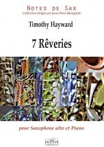 Hayward Timothy - 7 Rêveries Pour Saxophone Alto Et Piano