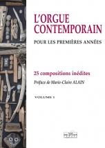 L'orgue Contemporain Pour Les Premieres Annees - Volume 1