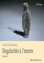 Rousseaux Francis - Singularites A L