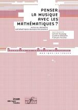 Penser La Musique Avec Les Mathematiques ?