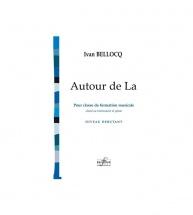 Bellocq Ivan - Autour De La Pour Classe De Formation Musicale