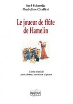 Schmeltz Jose  - Le Joueur De Flute De Hamelin - Conte Musical Pour Choeur, Narrateur Et Piano