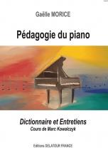 Pedagogie Du Piano (dictionnaire Et Entretiens)