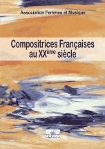 Compositrices Francaises Au Xxeme Siecle