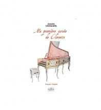 Choquard Armelle - Ma Premiere Annee De Clavecin