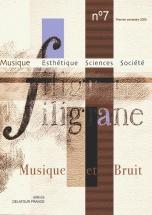 Revue Filigrane N°7 - Musique Et Bruit