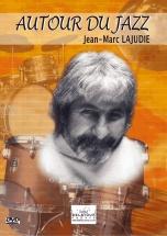 Lajudie Jean-marc - Autour Du Jazz - Dvd