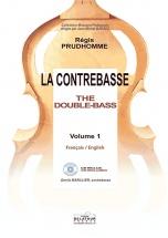 Prudhomme Regis - La Contrebasse / The Double-bass - Vol I