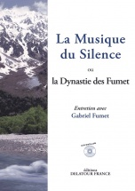 Fumet Gabriel - La Musique Du Silence Ou La Dynastie Des Fumet