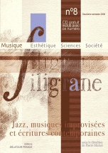 Revue Filigrane N°8 - Jazz, Musiques Improvisees Et Ecritures Contemporaines