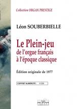 Souberbielle Leon - Le Plein Jeu De L'orgue Francais A L'epoque Classique