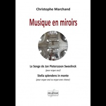 Marchand Christophe - Musique En Miroirs - Orgue