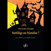 Flenghi Alexandre - Sortilege Ou Friandise?