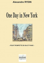 Rydin Alexandre - One Day In New York Pour Trompette Et Piano