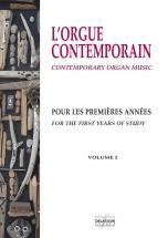 L'orgue Contemporain Pour Les Premieres Annees - Volume 2