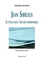 Serviere Antonin - Jean Sibelius - Le Style Dans L
