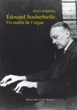 Galperine Alexis - Edouard Souberbielle, Un Maitre De L