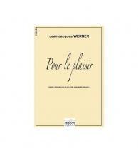 Werner Jean-jacques - Pour Le Plaisir Pour 3 Violons Ou Plus