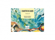 Lemetre Roland - Chanter En Canon - Volume 3