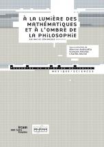 A La Lumiere Des Mathematiques Et A L