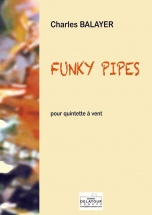 Balayer Charles - Funky Pipes Pour Quintette A Vent