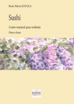 Jougla Rose-marie - Sushi - Conte Musical Pour Enfants