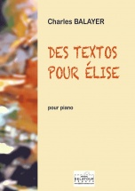 Balayer Charles - Des Textos Pour Elise Pour Piano
