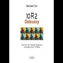 Bernard Col - 10r2 Debussy - Dix Airs De Debussy Arranges Pour 2 Flutes