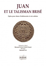 Col Bernard - Juan Et Le Talisman Brise (piano-chant)