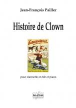 Pailler Jean-françois - Histoire De Clown Pour Clarinette Et Piano