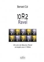 Col Bernard - 10r2 Ravel - Dix Airs De Ravel Arranges Pour 2 Flutes