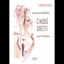 Rossini G. - Cinque Duetti - 2 Contrebasses