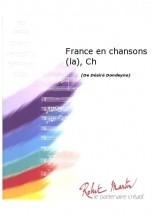 Dondeyne D.  -  France En Chansons (la), Chant/ch?ur