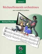 Poulin Richard - Rechauffements Orchestraux Vol.1 - 3 Guitares