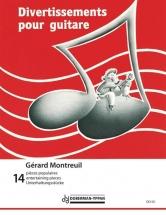 Montreuil Gerard - Divertissements Vol.1 Pour Guitare
