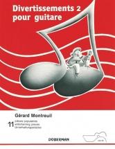 Montreuil Gerard - Divertissements Vol.2 Pour Guitare
