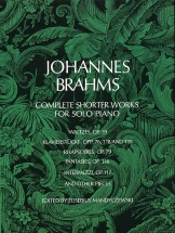 Brahms Johannes - Complete Shorter Works - Piano Solo