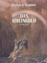 Wagner Richard - Das Rheingold In Full Score - Opera