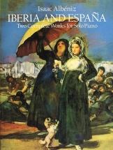 Isaac Albeniz Iberia And Espana - Piano Solo