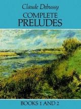 Debussy Claude - Complete Preludes, Books 1 And 2 - Debussy - Piano Solo