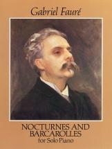Faure Gabriel - Nocturnes And Barcarolles - Piano Solo