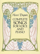 Duparc Henri - Complete Songs For Voice And Piano - High Voice
