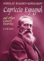 Rimsky-korsakov Capriccio Espagnol And Other Concert Favorites - Full Score - Orchestra