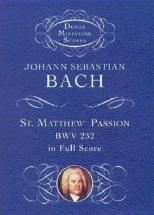 Bach J. S. - Bach St Matthew Passion - Full Score